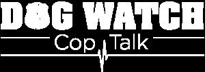 Dog Watch Cop Talk logo