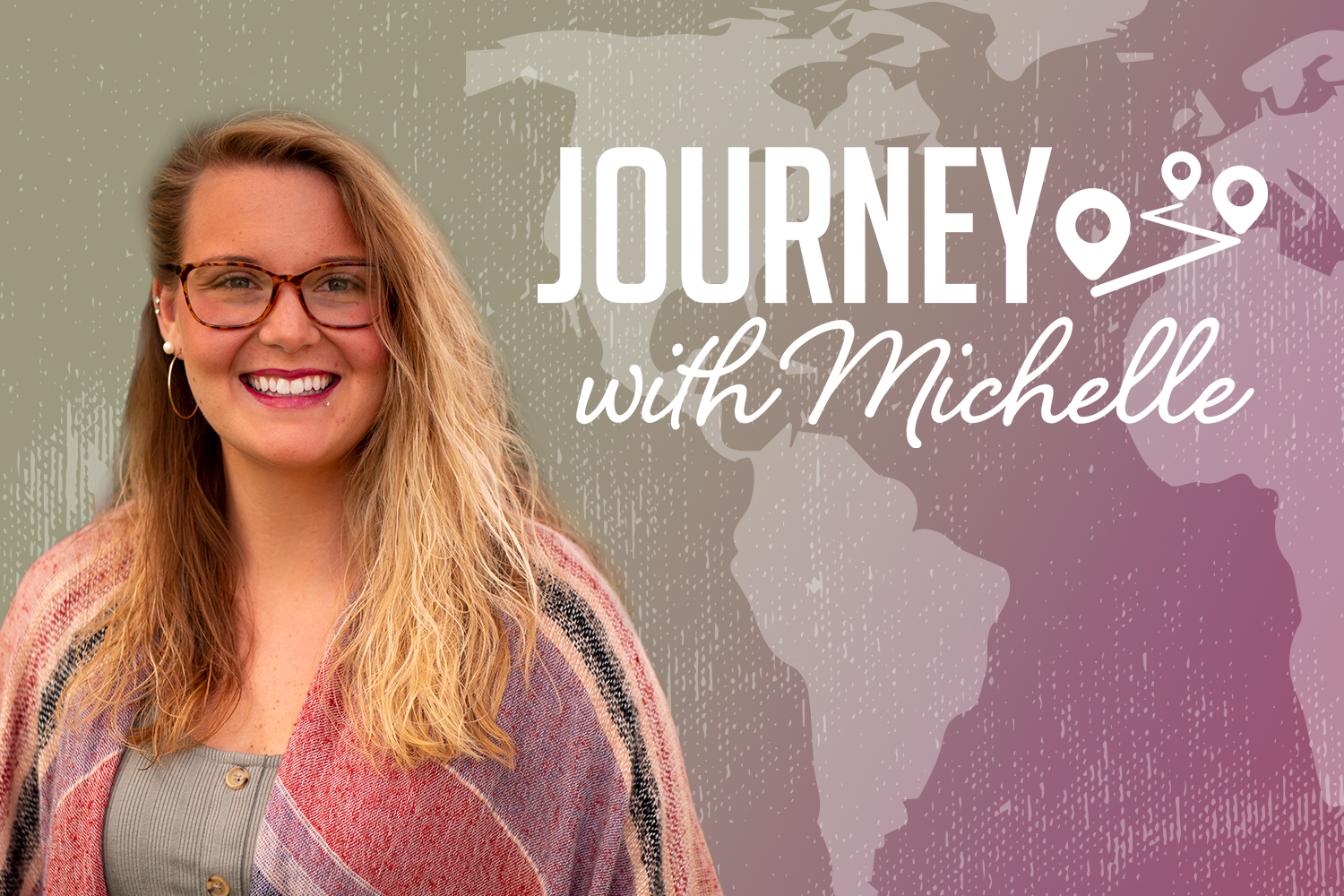 Journey with Michelle